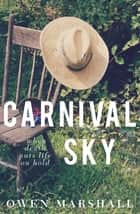 Carnival Sky ebook by Owen Marshall