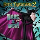 Drac Is Back! - with audio recording ebook by Lauren Forte, Joey Chou