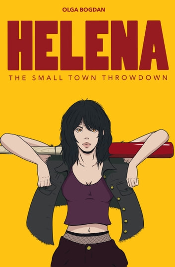 Helena - The Small Town Throwdown ebook by Olga Bogdan