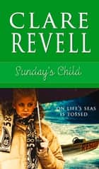 Sunday's Child eBook by Clare Revell