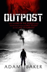 Outpost ebook by Adam Baker
