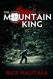The Mountain King ebook by Rick Hautala