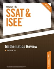 Master the SSAT/ISEE: Mathematics Review - Part VI of VII ebook by Peterson's