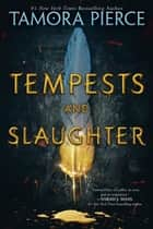 Tempests and Slaughter (The Numair Chronicles, Book One) ekitaplar by Tamora Pierce