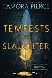 Tempests and Slaughter (The Numair Chronicles, Book One) ebook by Tamora Pierce
