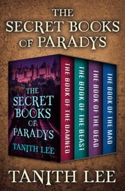 The Secret Books of Paradys ebook by Tanith Lee