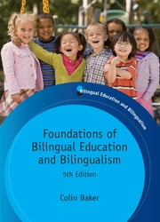 Foundations of Bilingual Education and Bilingualism - 5th edition ebook by Colin BAKER