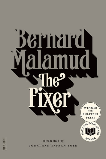 The Fixer - A Novel ebook by Bernard Malamud
