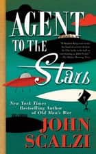 Agent to the Stars ebook by John Scalzi