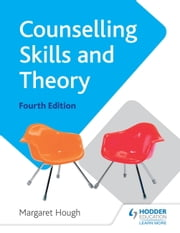 Counselling Skills and Theory ebook by Margaret Hough