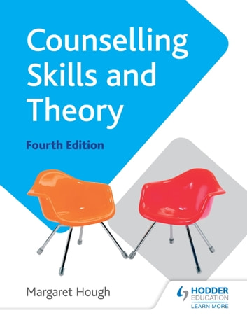 Counselling Skills and Theory 4th Edition ebook by Margaret Hough