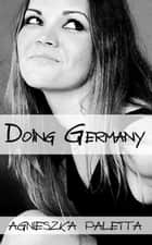 Doing Germany ebook by Agnieszka Paletta
