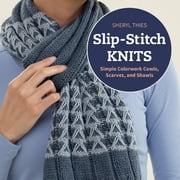 Slip-Stitch Knits - Simple Colorwork Cowls, Scarves, and Shawls ebook by Sheryl Thies