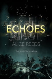 Echoes ebook by Alice Reeds