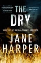 The Dry 電子書 by Jane Harper