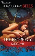 The Prophecy ebook by Nina Croft