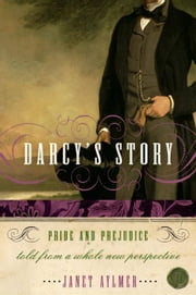 Darcy's Story ebook by Janet Aylmer
