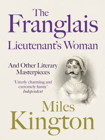 The Franglais Lieutenant's Woman ebook by Miles Kington