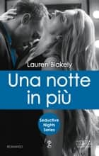 Una notte in più ebook by Lauren Blakely