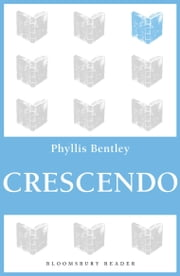 Crescendo ebook by Phyllis Bentley