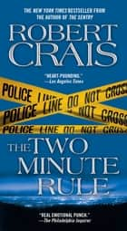 The Two Minute Rule ebook by Robert Crais