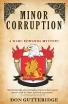 Minor Corruption ebook by Don Gutteridge