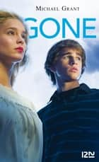 Gone tome 1 ebook by Julie LAFON, Michael GRANT
