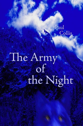 The Army of the Night ebook by Paul Collis