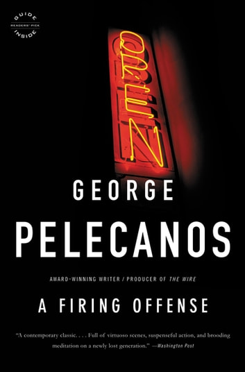 A Firing Offense ebook by George P. Pelecanos