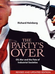 Party's Over - Revised ebook by Richard Heinberg