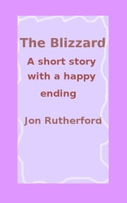 The Blizzard ebook by Jon Rutherford