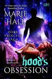 Hood's Obsession - Kingdom Series, #9 ebook by Marie Hall