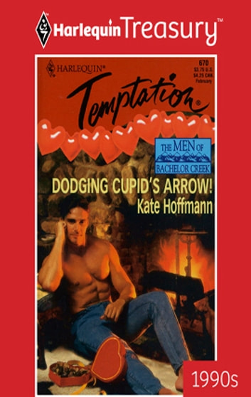 Dodging Cupid's Arrow! ebook by Kate Hoffmann