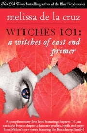 Witches 101 - A Witches of East End Primer ebook by Melissa de la Cruz
