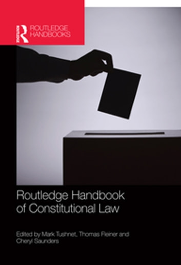 Routledge Handbook of Constitutional Law ebook by
