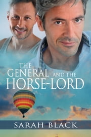 The General and the Horse-Lord ebook by Sarah Black