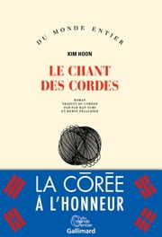 Le chant des cordes ebook by Kim Hoon