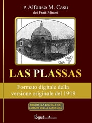 Las Plassas - Edizione del 1919 ebook by Kobo.Web.Store.Products.Fields.ContributorFieldViewModel