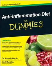 Anti-Inflammation Diet For Dummies ebook by Morris,Molly Rossiter