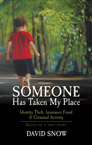 Someone Has Taken My Place ebook by David Snow