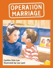 Operation Marriage ebook by Cynthia Chin-Lee,Lea Lyon