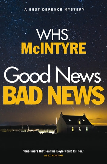 Good News, Bad News ebook by WHS McIntyre