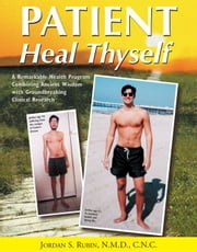 Patient Heal Thyself ebook by Jordan Rubin