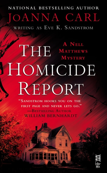 The Homicide Report - A Nell Matthews Mystery (InterMix) ebook by JoAnna Carl