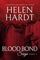 Blood Bond: 1 ebook by Helen Hardt