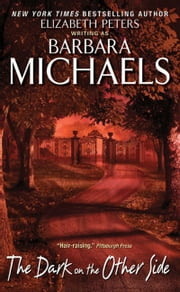 The Dark on the Other Side ebook by Barbara Michaels
