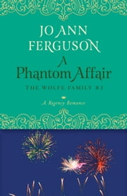A Phantom Affair - A Regency Romance ebook by Jo Ann Ferguson