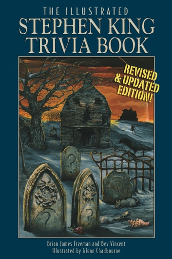 The Illustrated Stephen King Trivia Book ebook by Brian James Freeman,Bev Vincent