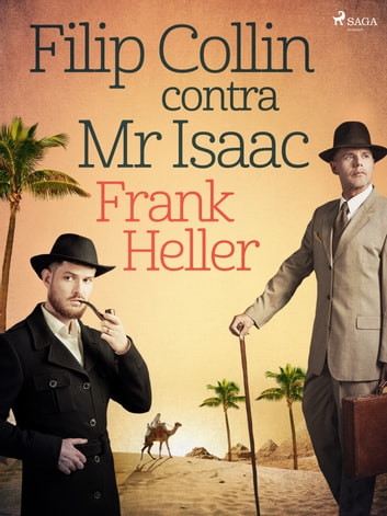 Filip Collin contra Mr Isaac ebook by Frank Heller