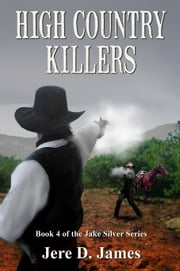 High Country Killers ebook by Jere D. James